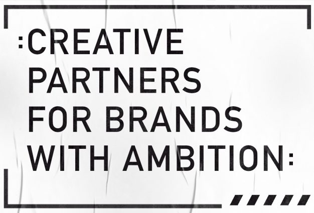 creative partners for brands with ambition